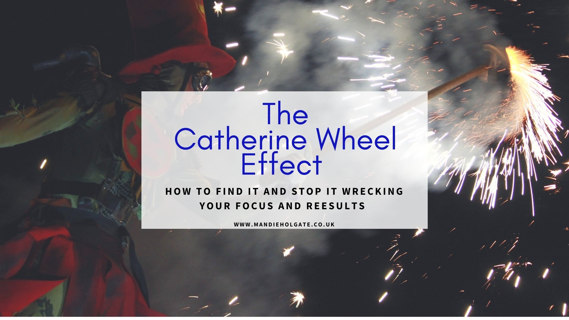 The Catherine Wheel Effect Mandie Holgate focus
