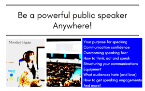 Be a powerful public speaker course Mandie Holgate